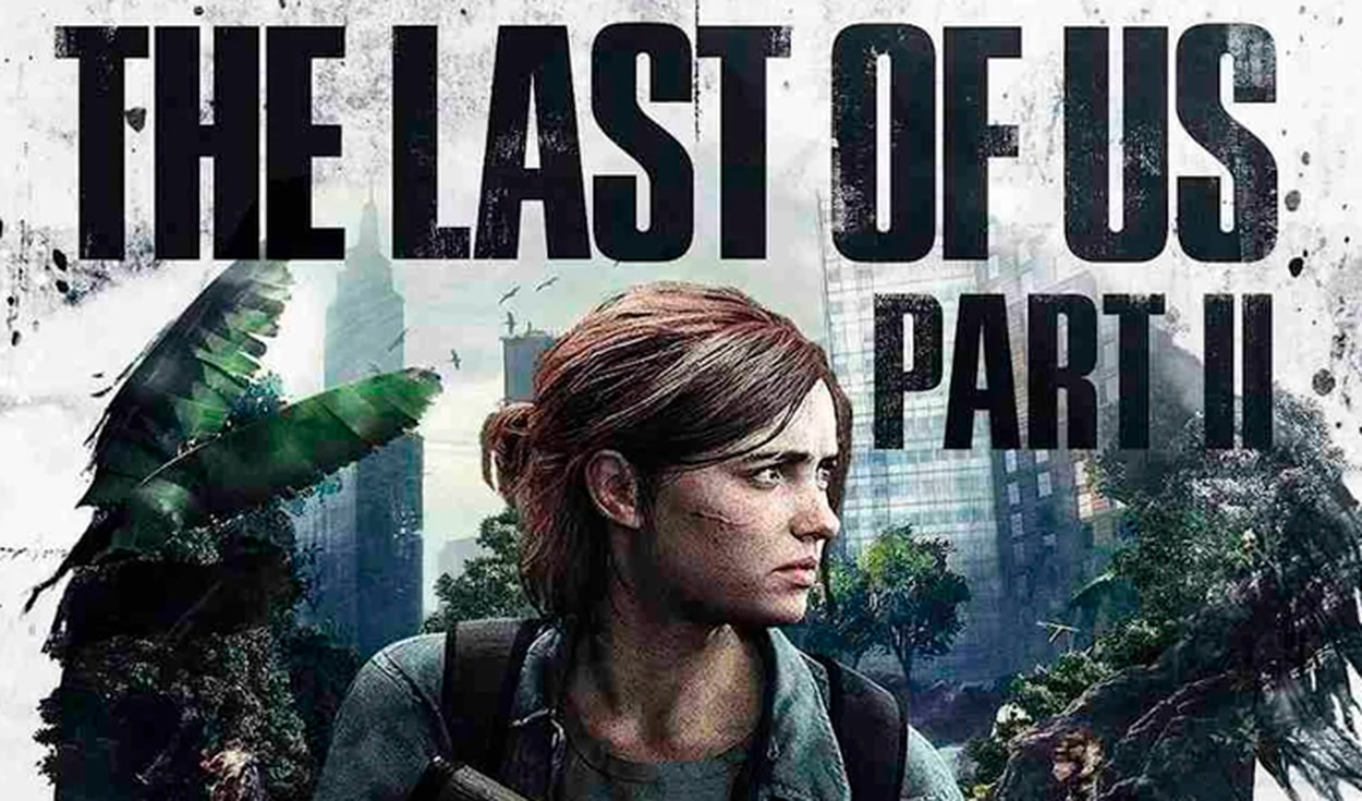 Sony confirma fecha de lanzamiento de The Last of Us Part II